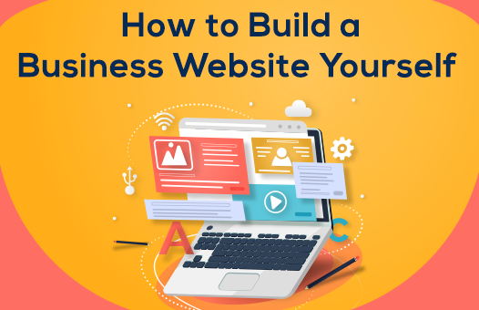 How to Build a Business Website Yourself