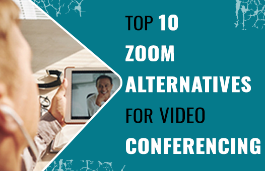 Top 10 Zoom Alternatives for Video Conferencing Tools