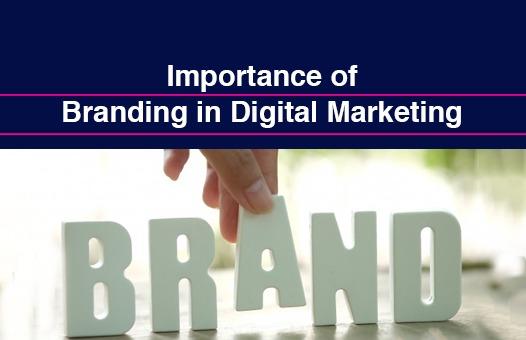 Importance of Branding in Digital Marketing