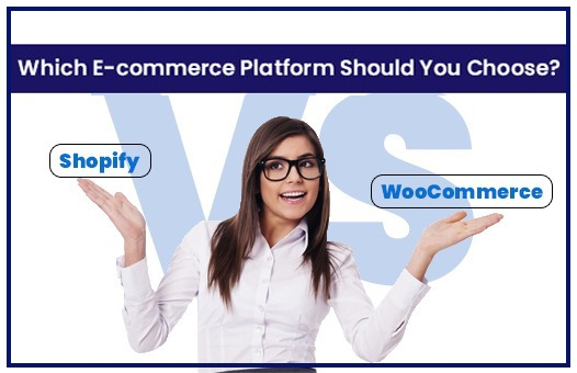 Shopify vs. WooCommerce – Which eCommerce platform should you choose?