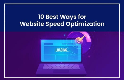 10 Best Ways for Website Speed Optimization