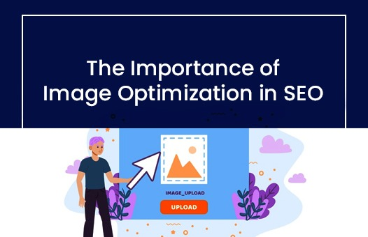 What Is Image Optimization And Why Is It Important For A Website?